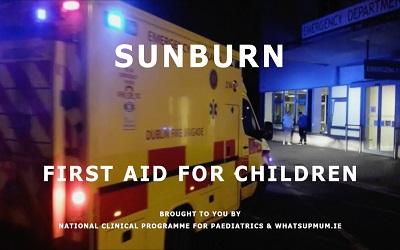 Child First Aid – Sun Burn